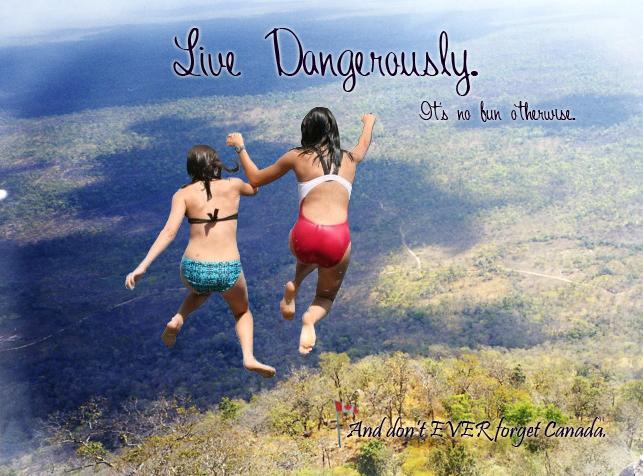 Live Dangerously. by Haruchii23