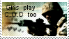 Girls play C.O.D too stamp by muddyputty