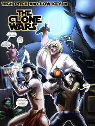 High Pitch and Low Key- The Clone Wars