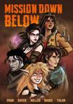 Mission Down Below by ArtOfRivana