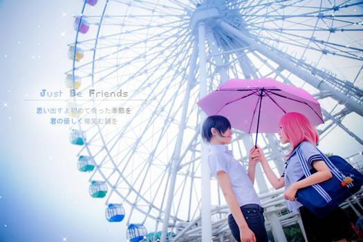 Just be friends-Sentimental Love