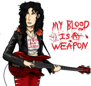 My Blood is a Weapon