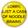 Button/Badge: Noodle Brains by apparate