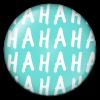 Button/Badge: Hahahahahahaha by apparate