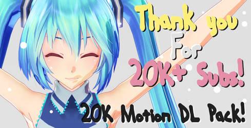 [MMD DL] 20K Motion Pack! [DL IN THE DESCRIPTION]