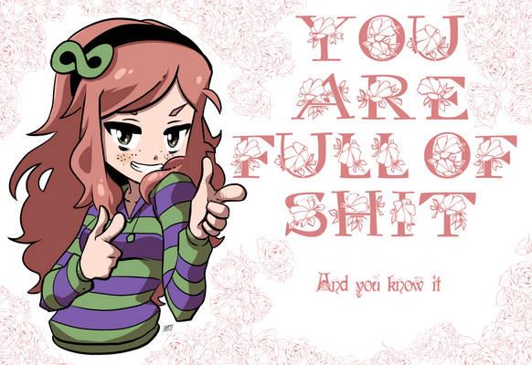 Vivian: You're full of shit