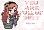 Vivian: You're full of shit by KukuruyoArt