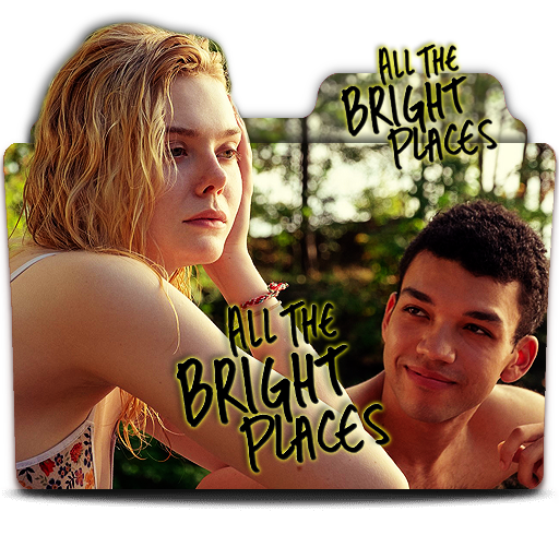 All The Bright Places 2020 Movie Folder Icon By 6oomoonryon9 On Deviantart