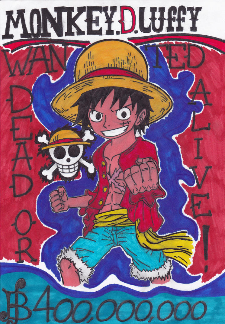 Wanted Dead or Alive - Monkey D Luffy by Fox-On-Fire
