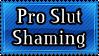Slut Shaming (no longer agree) by Craptrap