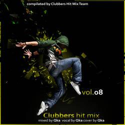 Clubbers Hit Mix vol.8 2010 by xXxQkaxXx
