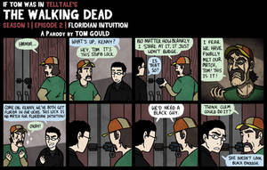 (If Tom Was in) TWD S1E2 | Floridian Intuition