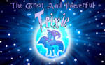 The Great And Powerful Trixie Wallpaper