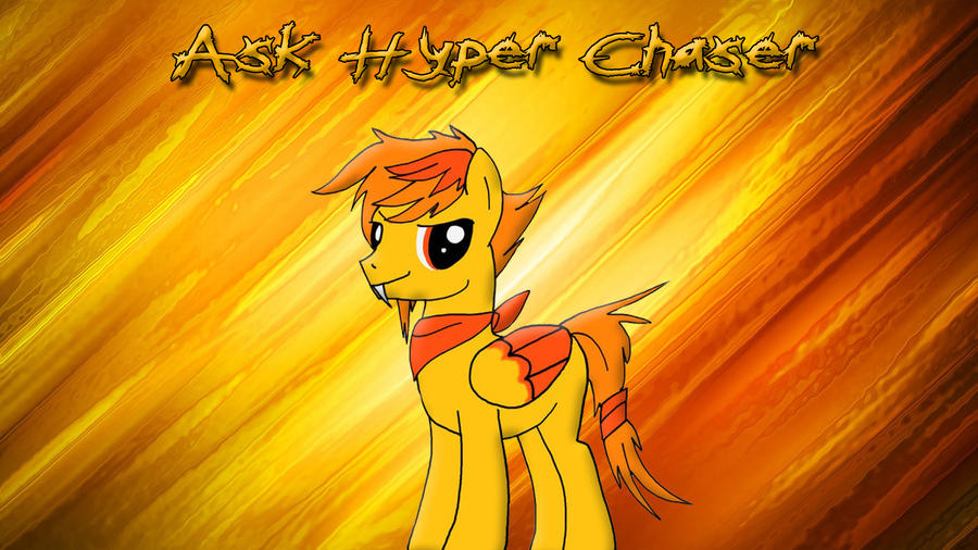 Ask Hyper Chaser by Mr-Kennedy92