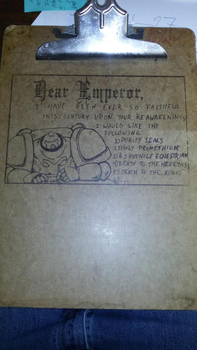 2017-10-13 - Dear Emperor - Clipboard by Krahhark