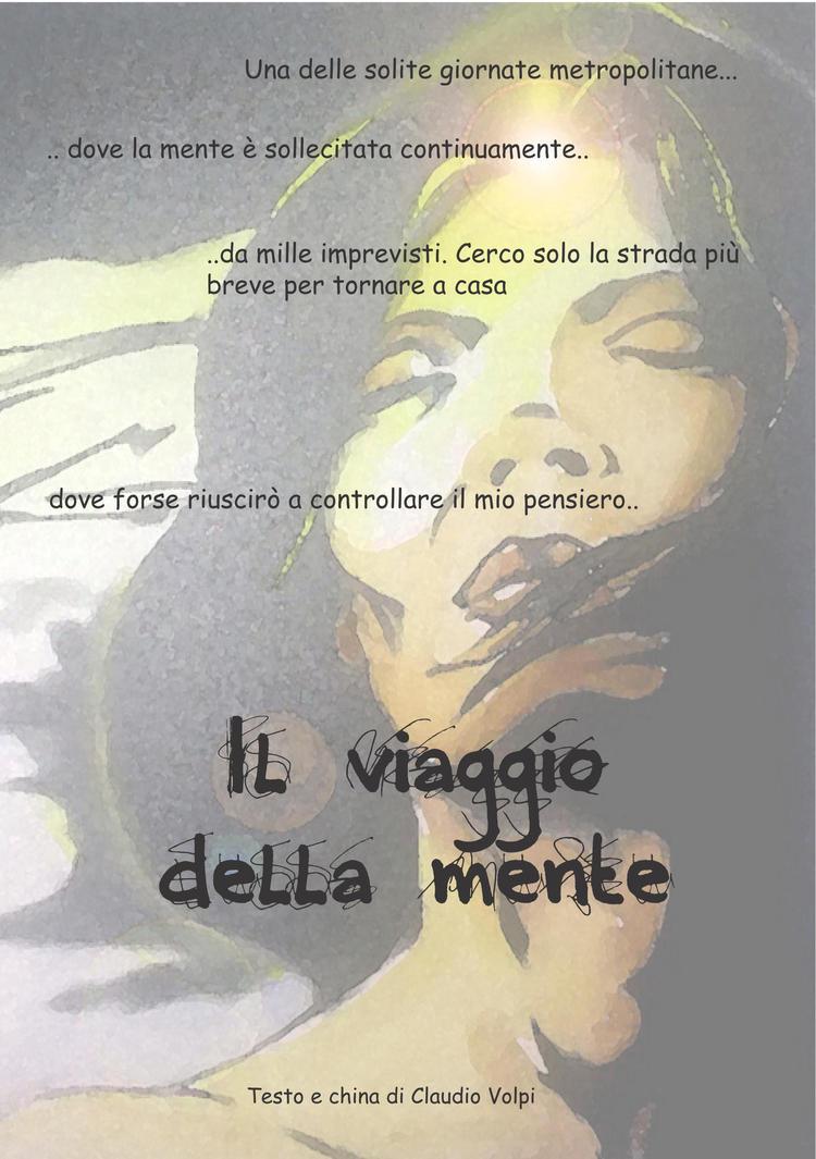 Il viaggio della mente (copertina) by claudiovolpi