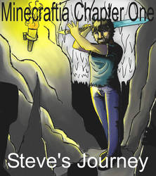 Minecraftia Chapter One: Steve's Journey by PaintThatBell
