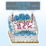 December 2019 Sticker - Congrats On The Sex Cake