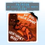 Hot Girl Plague Summer - October 2020 Sticker