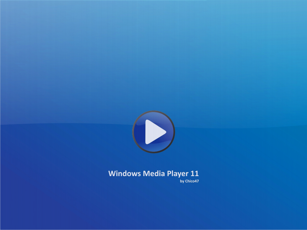 Windows Media Player 11 by Chico47