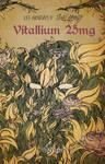 Vitallium 25mg cover by Duarb Du by Gernier