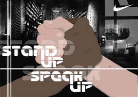 Stand up Speak up by DarylBrunsden