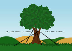 Save the trees by DarylBrunsden