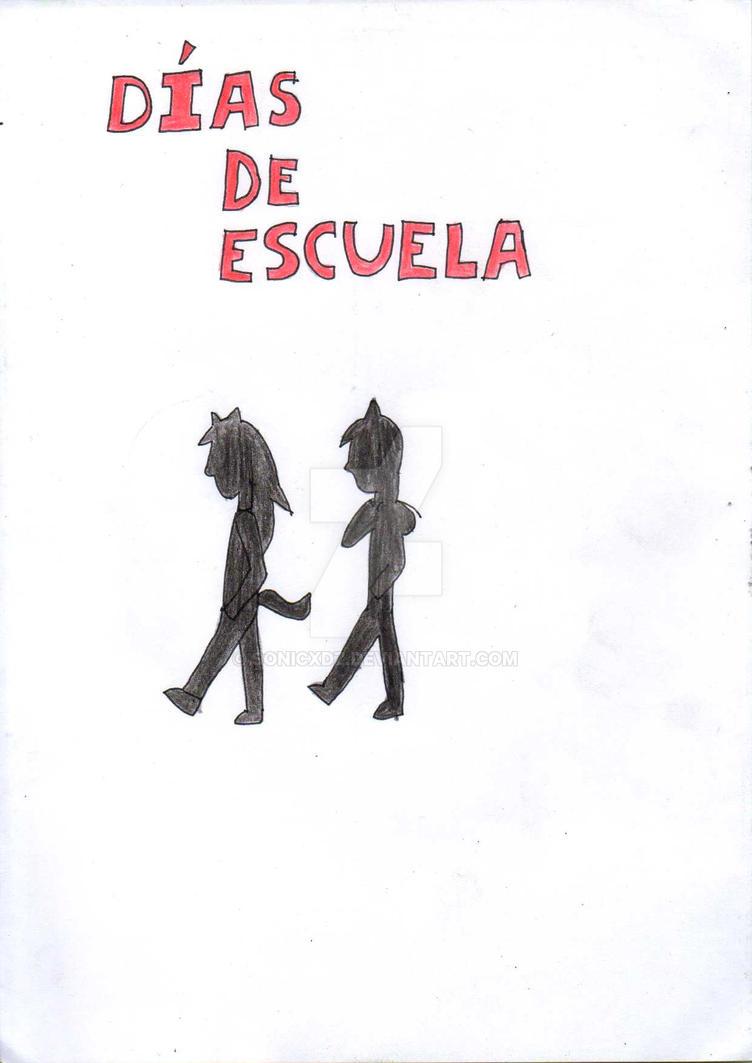 DÍAS DE ESCUELA (Proyecto personal) Dias_de_escuela_portada_by_sonicxdz-dacm0j3
