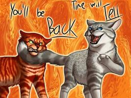 7. You'll Be Back - Ashfur by Jayie-The-Hufflepuff