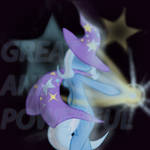 Great and Powerful Trixie!