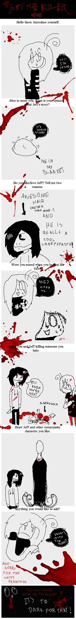 Yay Jeff the killer meme!!!! by Call-Them-Back
