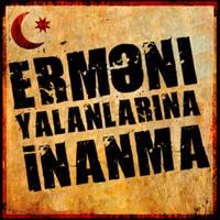 ERMENI YALANLARI by ayxan