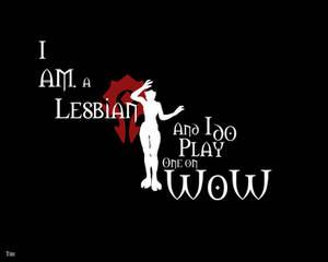 I AM a lesbian...LOL