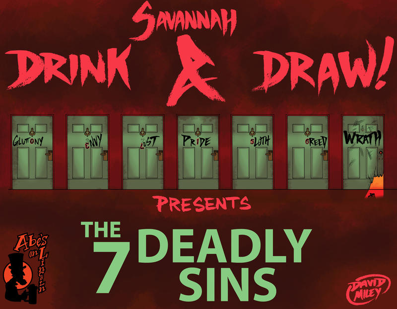The_7_Deadly_Sins _Art_for_Savannah_DRINK_and_DRAW by DAVIDGMILEY