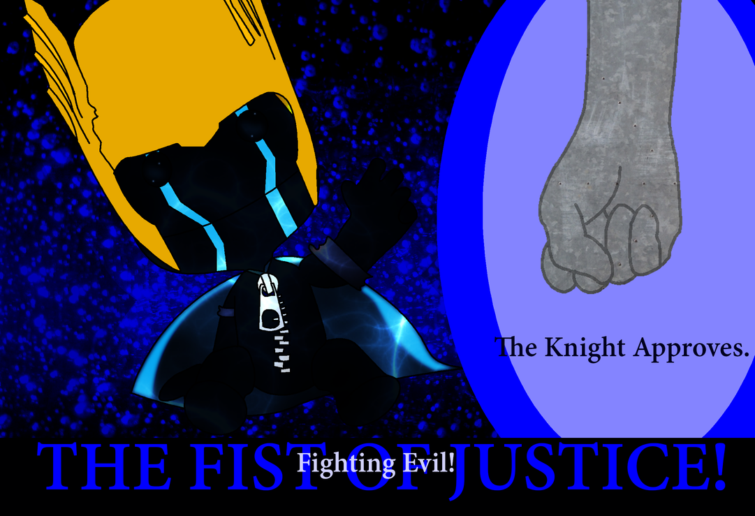 The Fist of Justice! by BloodCoveredTears