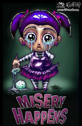 Misery Happens by JarrrodElvin