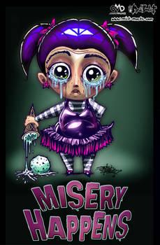Misery Happens