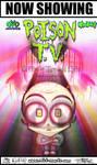 PoisonTV: Film Poster by JarrrodElvin