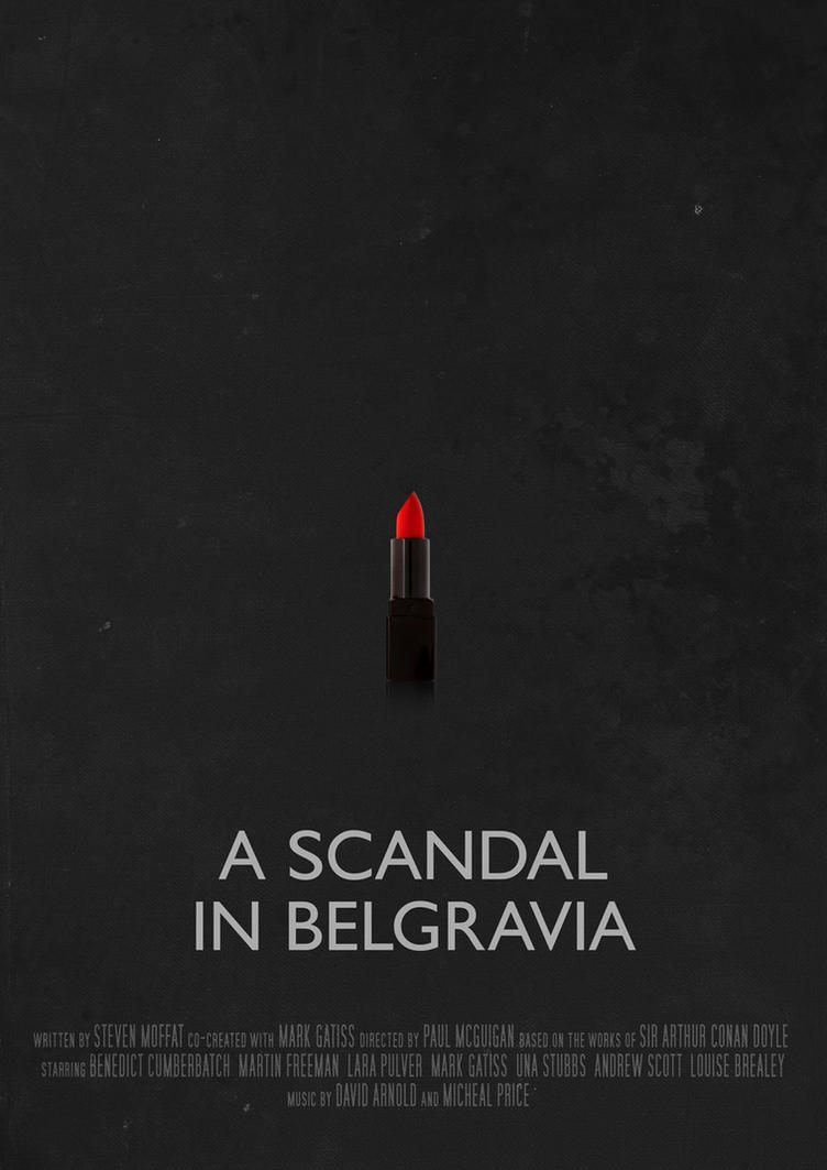 A Scandal In Belgravia - Movie Poster by Ashqtara
