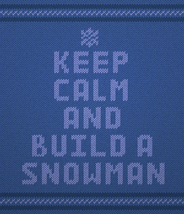Keep calm and build a snowman by Salazyrian