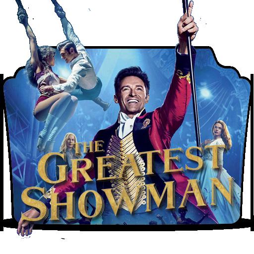 The Greatest Showman 2017 By Drdarkdoom On Deviantart
