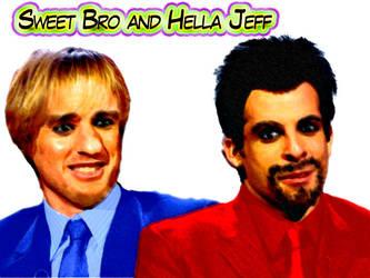 Sweet Bro and Hella Jeff