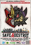 SAVE AND DESTROY EXHIBITION