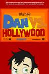 Dan Vs. Hollywood - Poster by jared33