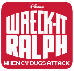 Wreck It Ralph: When Cy-Bugs Attack Logo