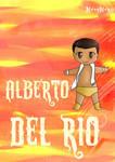 Alberto del Rio by MiryMiya