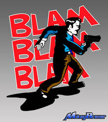 Blam Blam Blam by michabre