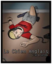 Le Chien Anglais by StrangeWeirdo