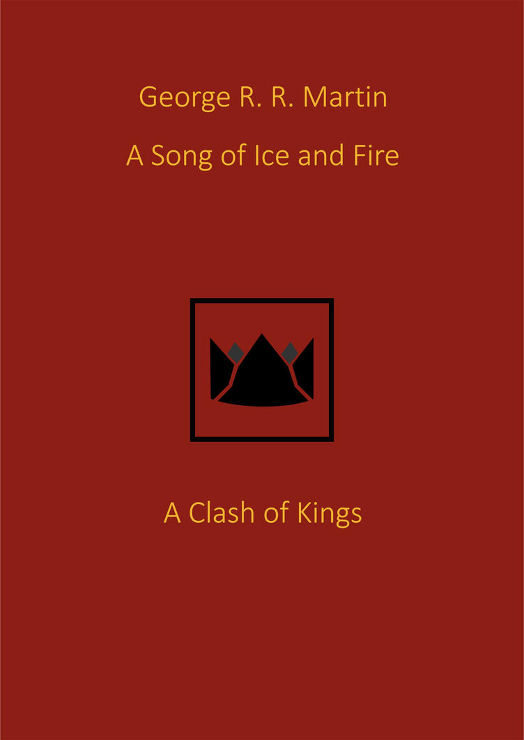 2 A Clash of Kings book cover  A Clash Of Kings Original Book Cover