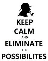 Sherlock Holmes ~ Keep Calm and Eliminate the Poss